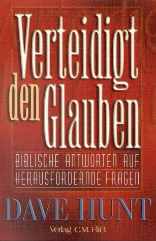 Verteidigt den Glauben von Karl-Heinz Vanheiden