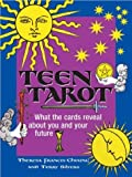 Teen Tarot, Terry Silvers and Theresa Francis-Cheung, 1580629164