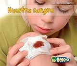 Nuestra sangre (Nuestros cuerpos) (Spanish Edition)