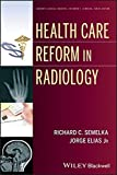 img - for Health Care Reform in Radiology book / textbook / text book