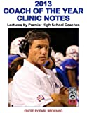 2013 Coach of the Year Clinics Notes
