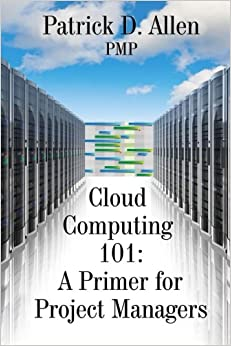Book Cloud Computing 101: A Primer for Project Managers