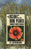A Guide to Ocean Dune Plants Common to North Carolina, E. Jean Kraus, 0807842125