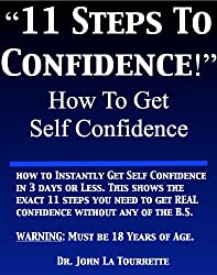 How Do I Get Confidence | Self Confidence | 11 Steps to Courage
