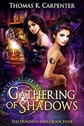 Gathering of Shadows (The Hundred Halls Book 4)