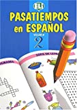 Pasatiempos En Espanol (Easy Word Games in Five Languages, Book 2)