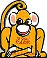 Le singe voleur par Guettier