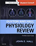 Guyton & Hall Physiology Review (Guyton Physiology)