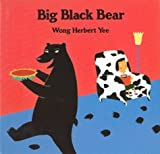 Big Black Bear, Wong Herbert Yee, 0395663598