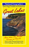 National Geographic Driving Guide to America, Great Lakes