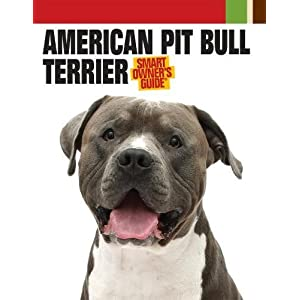 American Pit Bull Terrier (Smart Owner's Guide) 32