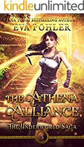 The Athena Alliance (The Underworld Saga Book 5)