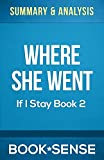 Summary & Analysis | Where She Went (If I Stay, Book 2)