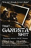 That Gangsta Sh!t, Antoine Thomas, 0974507539
