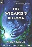 The Wizard's Dilemma (digest), Diane Duane, 015205491X