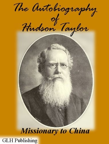 The Autobiography of Hudson Taylor