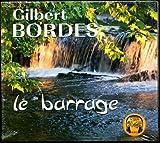 """Afficher """"Le Barrage"""""""