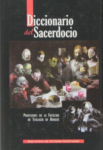 Descargar Libro Diccionario Del Sacerdocio De Profesores De La Facultad De Teología Profesores De La Facultad De Teología De Burgos
