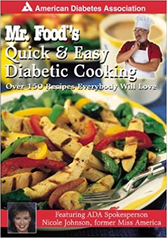 Mr Food S Quick Easy Diabetic Cooking Over 150 Recipes