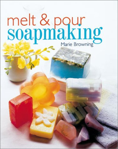 Download Melt & Pour Soapmaking pdf