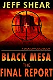 img - for Black Mesa: The Final Report: Who do you trust? (The Jackson Guild Books Book 3) book / textbook / text book