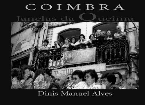 Janelas da Queima: Álbum Fotográfico (Photographarte) (Volume 1) (Portuguese Edition)