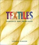 Textiles : Concepts and Principles, Elsasser, Virginia A., 0827376863