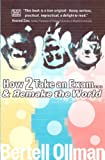 How 2 Take an Exam ... And Remake the World