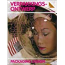 You'd Better Wrap Yourself Up Well Before You Go Out: Packaging Design (Dutch Design) (Dutch Edition)