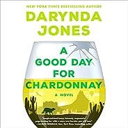 A Good Day for Chardonnay: A Novel