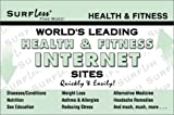 World's Leading Health and Fitness Internet Sites Quickly and Easily!, SurfLess Team, 1893957047