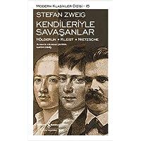 KENDİLERİYLE SAVAŞANLAR: Hölderlin – Kleist – Nietzsche