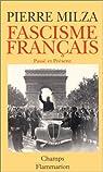 Fascisme français, passé et présent par Milza