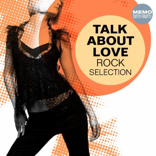 Talk About Love - Rock Selection