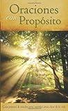 ORACIONES CON PROPÓSITO (Spanish Edition)