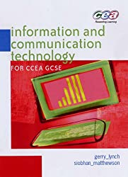 Information and Communication Technology for CCEA GCSE