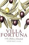 Villa Fortuna, Geoffrey Luck, 1864366044