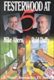 Festerwood at Five, Mike Ahern and Reid Duffy, 1578600618
