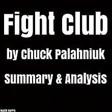 Fight Club by Chuck Palahniuk: Summary & Analysis Audiobook by Austin Harris Narrated by Jason Zenobia