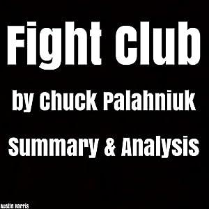 Fight Club by Chuck Palahniuk: Summary & Analysis Hörbuch