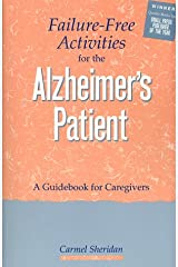 Failure-Free Activities for the Alzheimer's Patient: A Guidebook for Caregivers Paperback