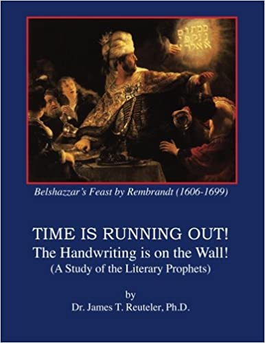 Time is Running Out!: The Handwriting is on the Wall!: Dr