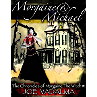 Morgaine and Michael [The Morgaine Chronicles #1] (English Edition)