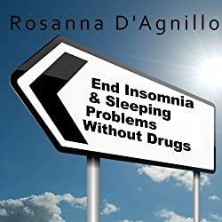 End Insomnia & Sleeping Problems Without Drugs