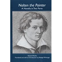 Nolten the Painter: A Novella in Two Parts