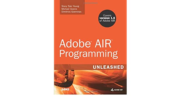 adobe air programming unleashed dimitrios gianninas