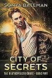 City of Secrets (The DeathSpeaker Codex Book 5)