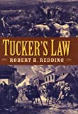 Tucker's Law, Robert H. Redding, 0803497512