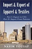 Import and Export of Apparel and Textiles, Nasim Yousaf, 1401014119