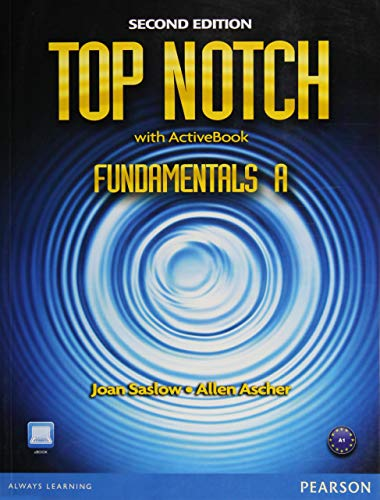 Top Notch Fundamentals A Split: Student Book with ActiveBook and Workbook (2nd Edition)